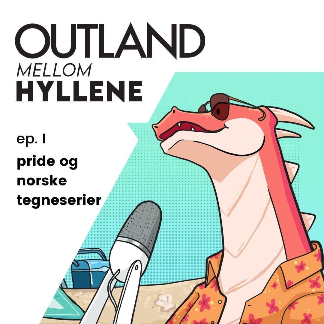 Sommerpodden | ep. I: pride og norske tegneserier