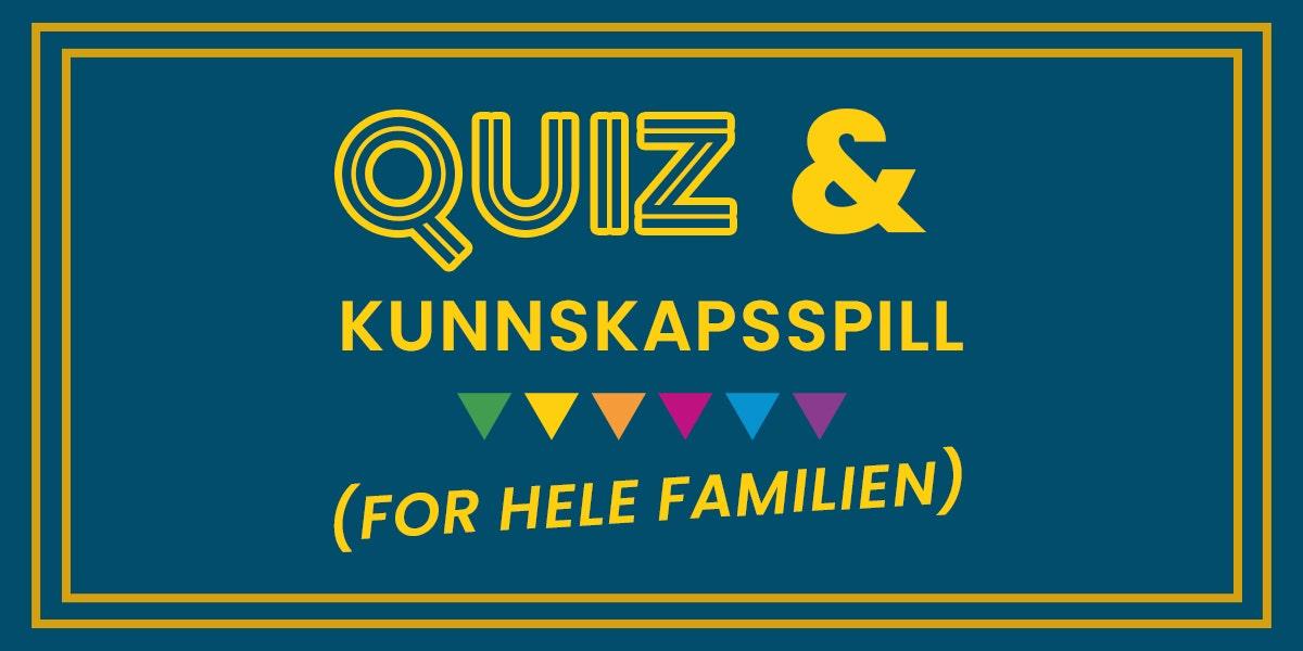 Quiz og kunnskapsspill for hele familien