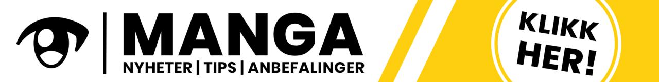 Manga anbefalinger - vi har Norges største utvalg av manga!