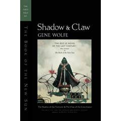Shadow and Claw: The First Half of the Book of the New Sun