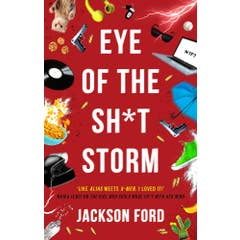 Eye of the Sh*t Storm: A Frost Files novel