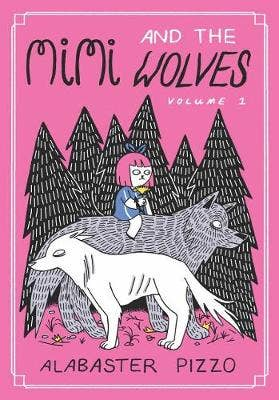 Mimi And The Wolves: Volume 1