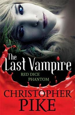 Last Vampire: Volume 2: Red Dice & Phantom: Books 3 & 4