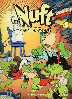 Nuft And The Last Dragons Vol. 1: The Great Technowhiz