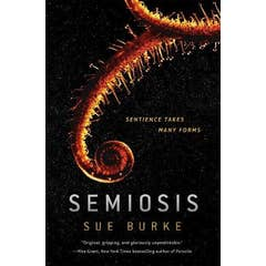 Semiosis: A Novel