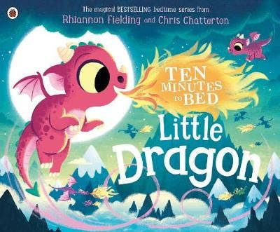 Ten Minutes to Bed: Little Dragon