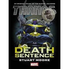 Thanos: Death Sentence Prose Novel