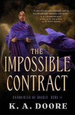 The Impossible Contract: Book 2 in the Chronicles of Ghadid