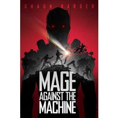 Mage Against the Machine