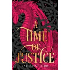 A Time of Justice (The Westlands, Book 4)