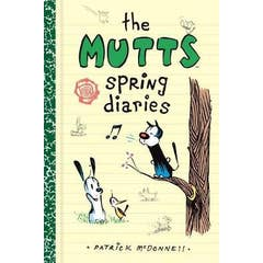 The Mutts Spring Diaries