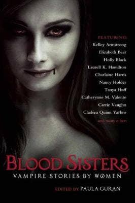 Blood Sisters: Vampire Stories by Women