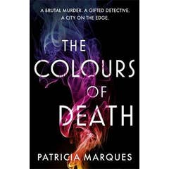 The Colours of Death: A gripping crime novel set in the heart of Lisbon