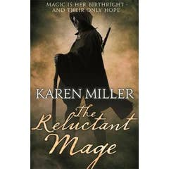 The Reluctant Mage: Book Two of the Fisherman's Children