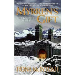 Myrren's Gift: The Quickening Book One