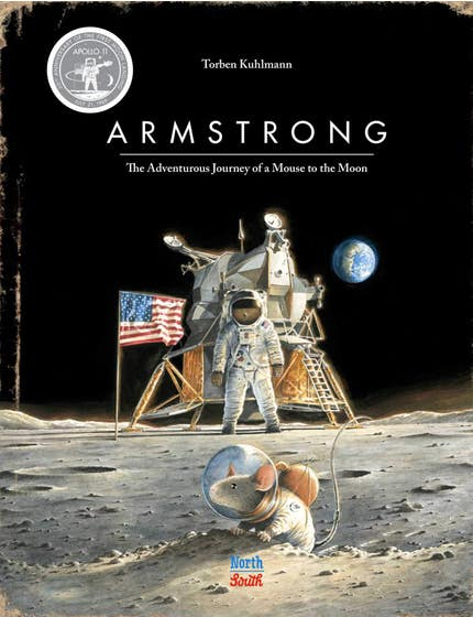 Armstrong Special Edition: The Adventurous Journey of a Mouse to the Moon