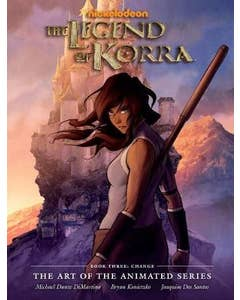 Legend Of Korra: Art Of The Animated Series, The Book 3: Change