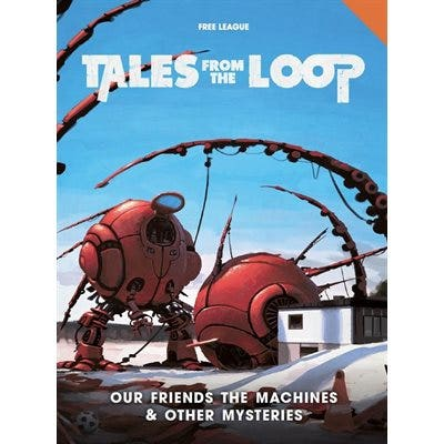 Our Friends the Machines & Other Mysteries