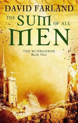 The Sum Of All Men: Book 1 of the Runelords