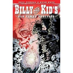 Billy The Kid's Old Timey Oddities Volume 1