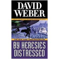 By Heresies Distressed: A Safehold Novel 3
