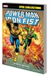 Power Man Iron Fist Epic Collect Heroes For Hire