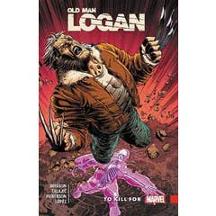 Wolverine: Old Man Logan Vol. 8 - To Kill For