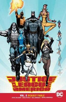 Justice League of America Volume 5: Deadly Fable
