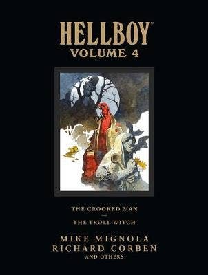 Hellboy Library Volume 4: The Crooked Man And The Troll Witch