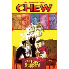 Chew Volume 11: The Last Suppers