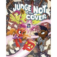 My Little Pony Tails of Equestria: Judge Not by the Cover