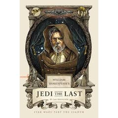 William's Shakespeare's Jedi the Last: Star Wars Part the Eight
