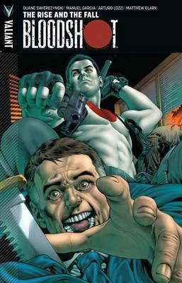 Bloodshot Volume 2: The Rise and the Fall
