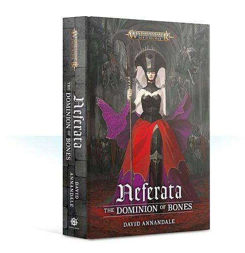 Neferata: The Dominion of Bones HC