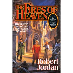 The Fires of Heaven: Bk. 5: Wheel of Time