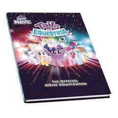 Tails of Equestria Official Movie Sourcebook HC