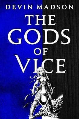 The Gods of Vice: The Vengeance Trilogy, Book Two