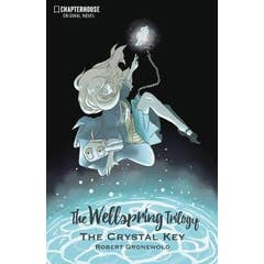 The Wellspring Trilogy: The Crystal Key