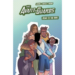The Avant-Guards Vol. 3: Down to the Wire