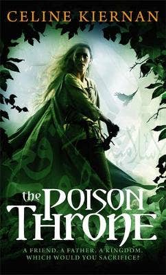 The Poison Throne: The Moorehawke Trilogy: Book One