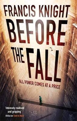Before the Fall: Book 2 of the Rojan Dizon Novels