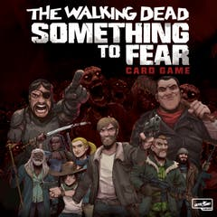 The Walking Dead: Something to Fear