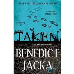 Taken: An Alex Verus Novel from the New Master of Magical London