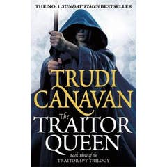 The Traitor Queen: Book 3 of the Traitor Spy
