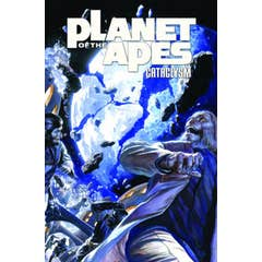 Planet of the Apes: Cataclysm: Volume 2