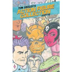 Tim Seeley's Action Figure Collection Volume 1