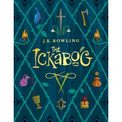 The Ickabog: A warm and witty fairy-tale adventure to entertain the whole family