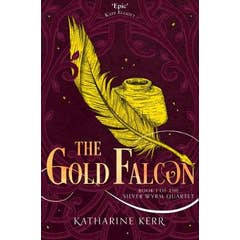The Gold Falcon (The Silver Wyrm, Book 1)