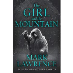 The Girl and the Mountain (Book of the Ice, Book 2)