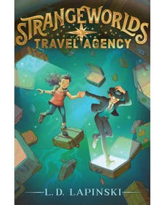 Strangeworlds Travel Agency, Volume 1